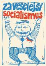Za veselejší socialismus (425x600, 37.22 KB)